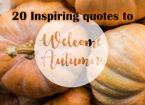 20 Inspiring Quotes for Autumn