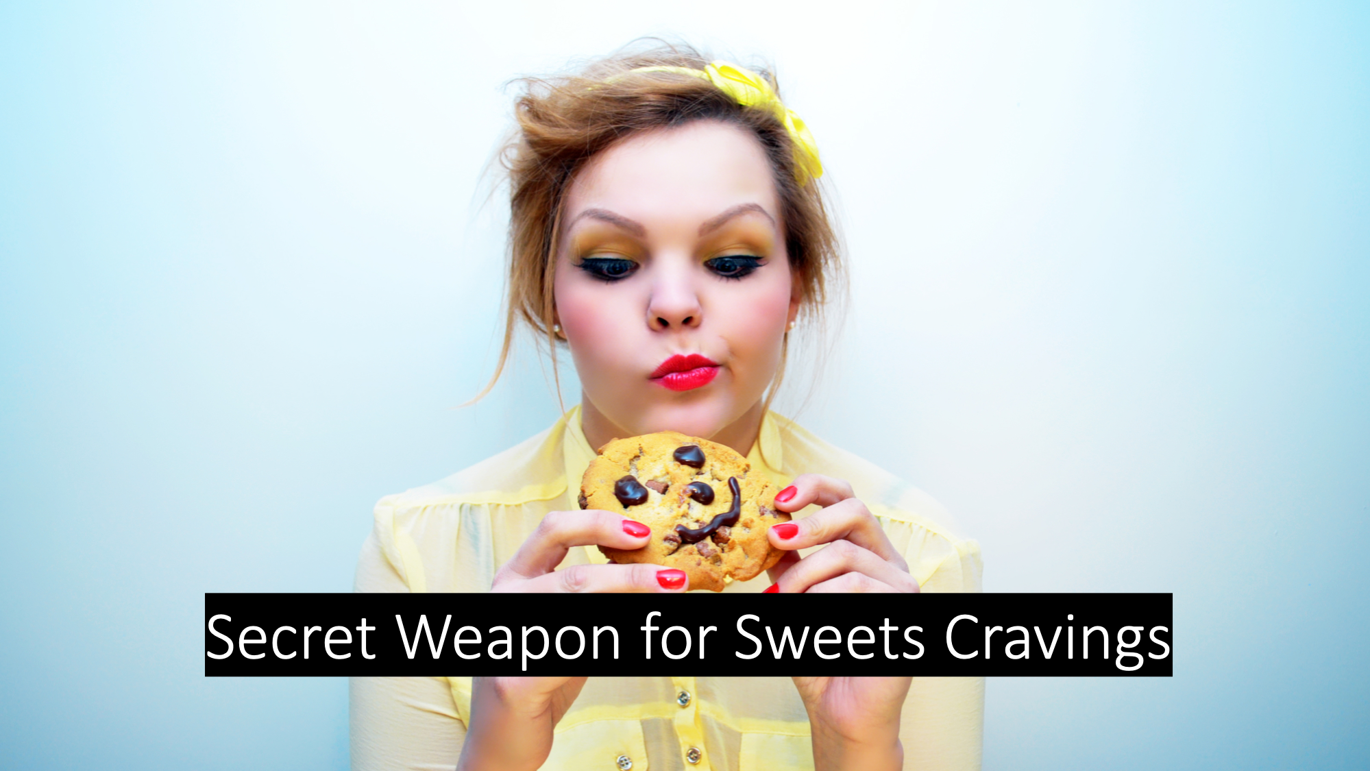 #1 Sweets Cravings Secret: Scientifically Conquer Cravings